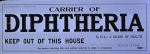 Carrier_of_diphtheria_keep_out_of_this_house_by_order_of_board_of_health.